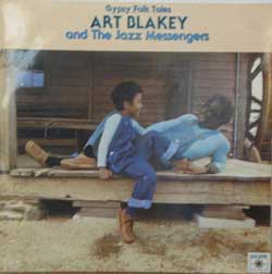Bild zu Gypsy Folk Tales and The Jazz Messengers von Art Blakey and the Jazz Messengers