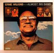 Bild zu Ernie Wilins and the almost Big band von Ernie Wilkins