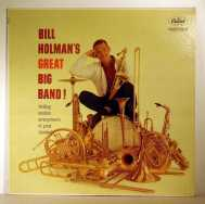 Bild zu Bill Holman's Great Big Band von Bill Holman