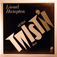 Bild zu All that Twist'n Jazz von Lionel Hampton