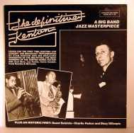 Bild zu the definitive Kenton (Dizzy and Parker as Guest!) von Stan Kenton