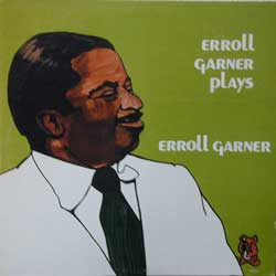 Erroll Garner Plays )